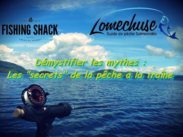 Démystifier les mythes : Les «Secrets» de la pêche à latraîne